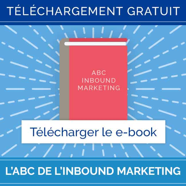 Téléchargez gratuitement l'ABC de l'Inbound Marketing - http5000