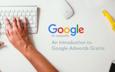 Guide Google Ad Grants : Comment les associations gagnent 9000€ de subvention par mois ?